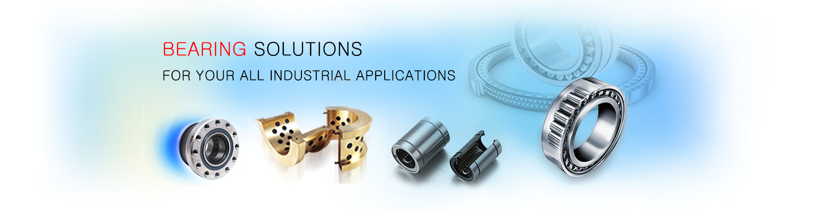 Eurasia Bearings provides bearings for all type of Industrial Applications